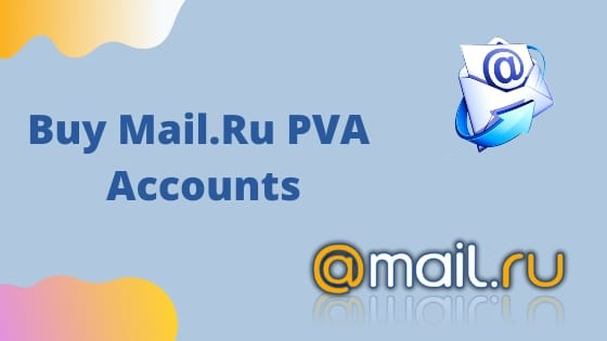 Buy Mail Ru PVA Accounts